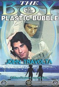 220px-The_Boy_in_the_Plastic_Bubble