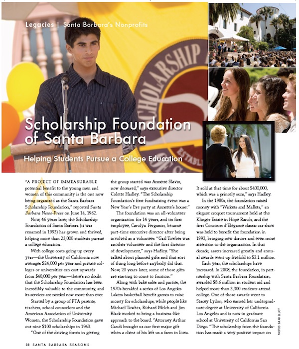 Scholarship Foundation of Santa Barbara, photos by Brad Eliot, story by Leslie Dinaberg. SB Seasons spring 2009.