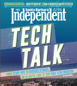 Tech Talk Special Issue for Santa Barbara Independent, published October 1, 2020.