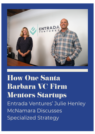 Julie Henley McNamara and Jason Spievak of Entrada Ventures, photo by Daniel Dreifuss for Santa Barbara Independent.