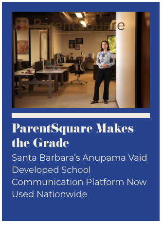 Anupama Vaid of ParentSquare, photo by Daniel Dreifuss for Santa Barbara Independent.