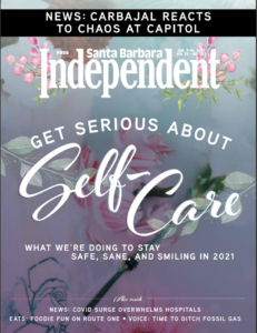 Santa Barbara Independent Cover, Self-Care, January 7, 2021.